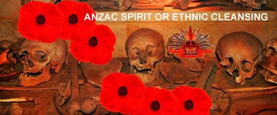 ANZAC SPIRIT OR ETHNIC CLEANSING